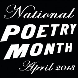 National Poetry Month, April 2013