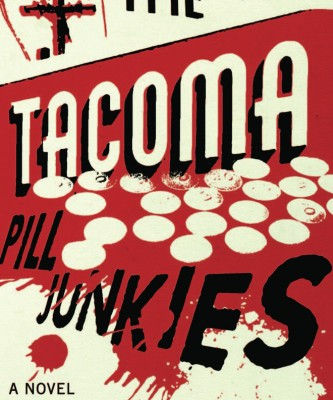 The Tacoma Pill Junkies Cover