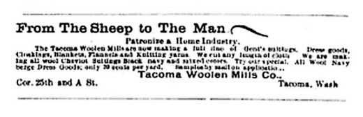 An 1898 ad from Northwest Dairyman and Farmer for Tacoma Woolen Mills